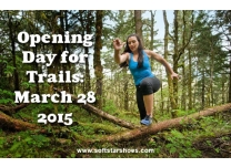 Time to Stop Hibernating: Opening Day for Trails is March 28!